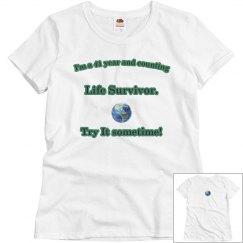 I'm a Life Survivor T-Shirt