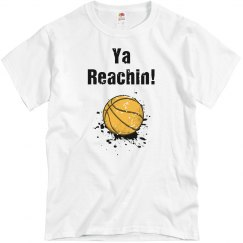 Ya Reachin Basketball MEN'S Tee