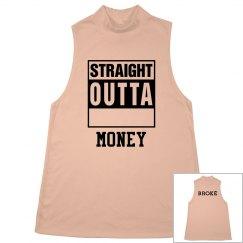 Straight Outta Money Tank Top