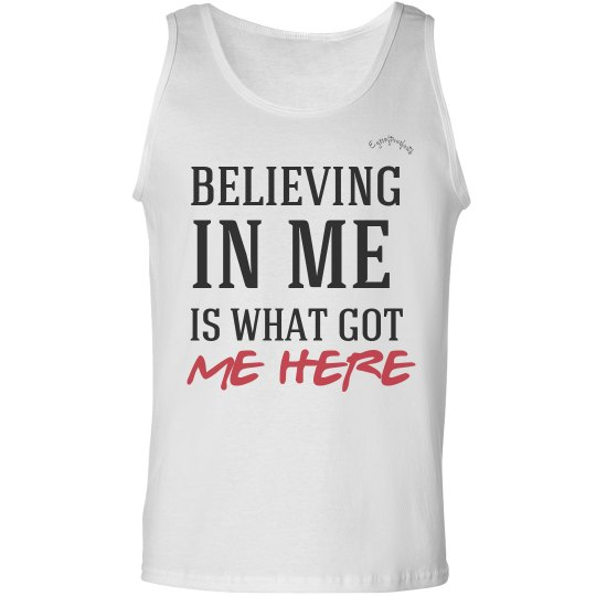 BELIEVING IN ME