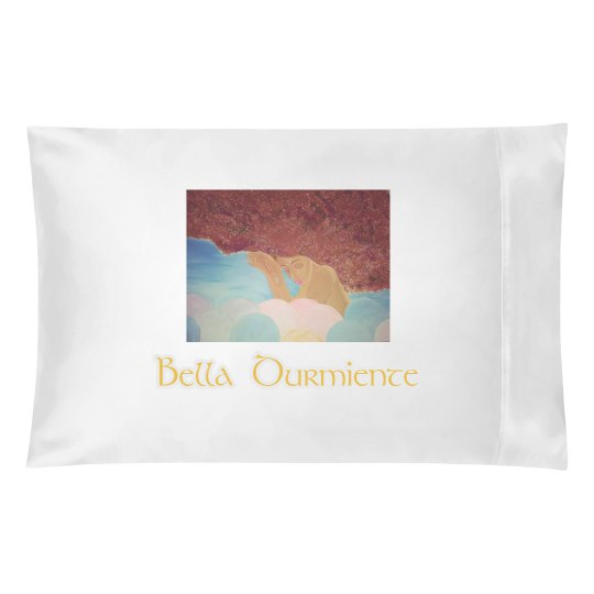 Bella Durmiente- Sleeping Beauty Pillow Case