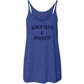 Bench press & burritos