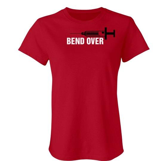 Bend Over Tee