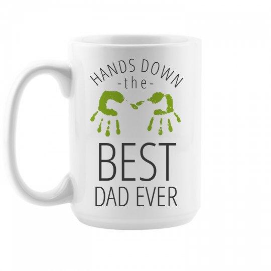 Best Dad Ever Custom Large Mug