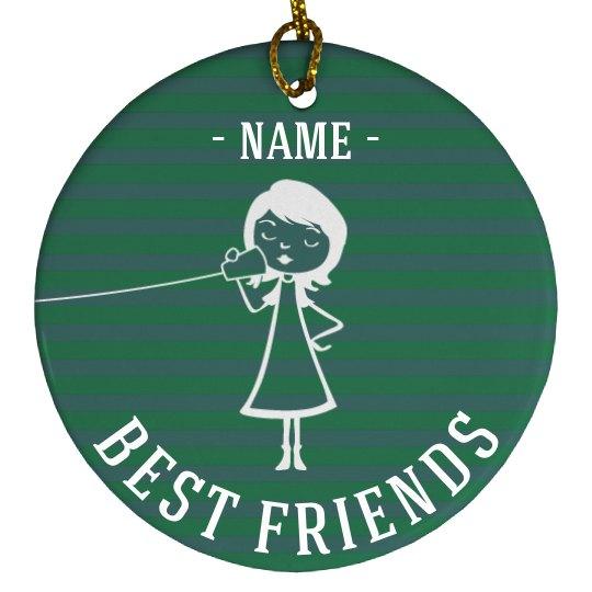 Best Friend Custom Ornaments