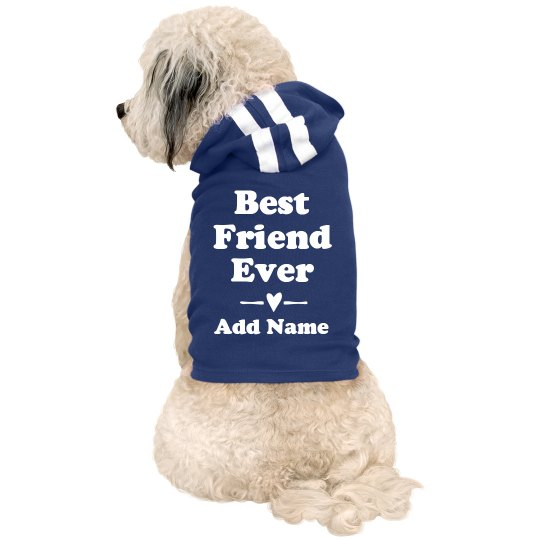Best Friend Ever Custom Dog Gift
