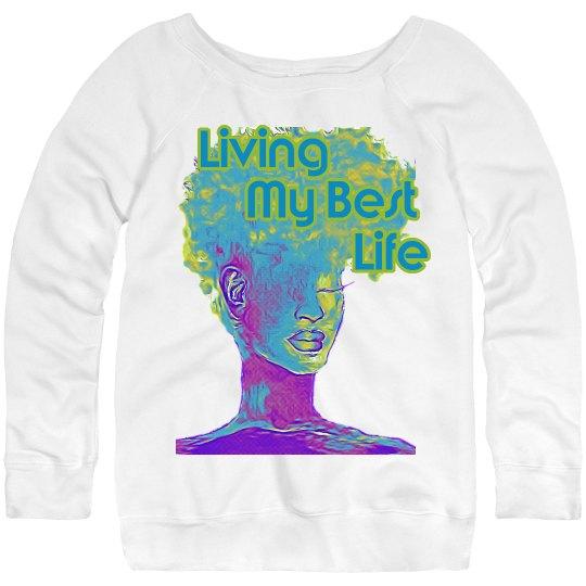 Best Life Off-Shoulder Sweatshirt