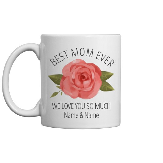 Best Mom Ever Mother's Day Gift