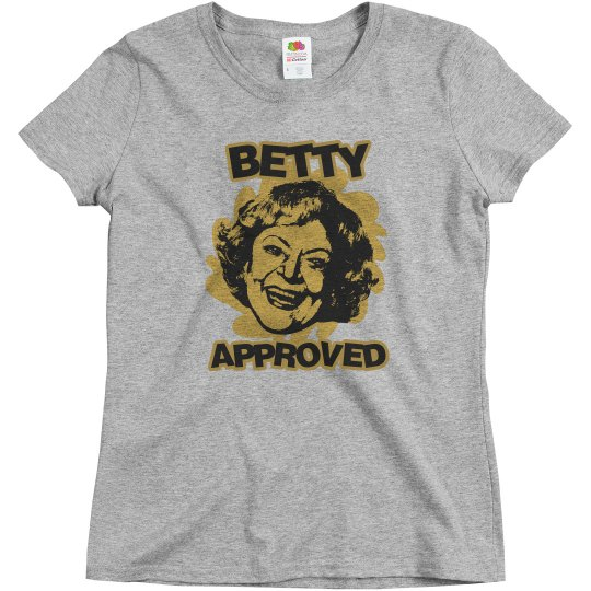 BETTY APPROVED