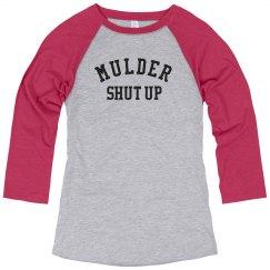 Mulder shut up long sleeve