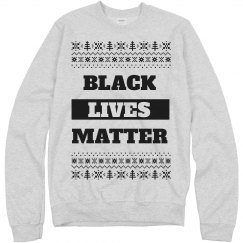 Black Lives Matter Ugly Sweater