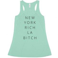 NY Rich LA Bitch