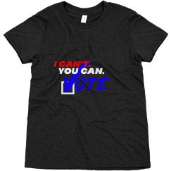 I Can't. You Can. Youth T-Shirt