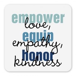 Empower, equip, honor