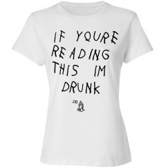 If Reading This I'm Drunk