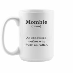 Funny Mombie Mug