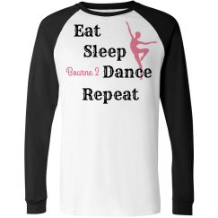 Eat Sleep Dance Long Sleeve Tee