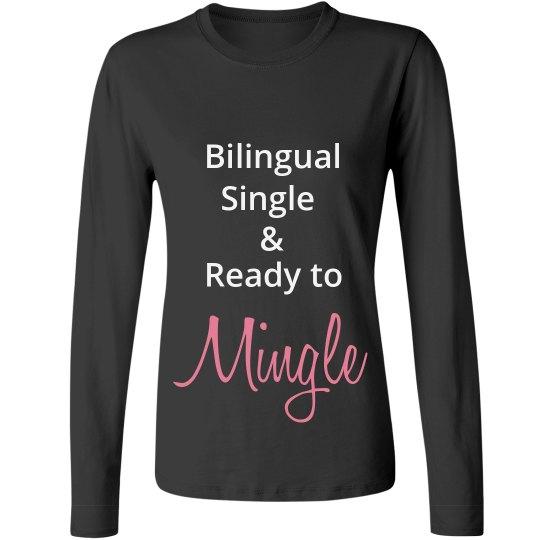 Bilingual ingle & Ready to Mingle up to 4X