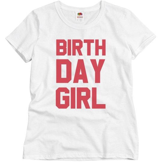 Birthday Girl Made In Custom Year