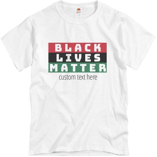 Black Lives Matter Custom Text Kwanzaa Tee