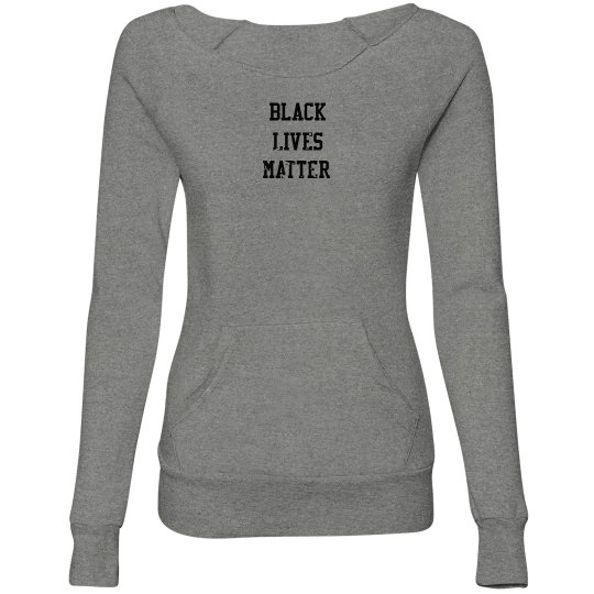 Black Lives Matter Fist Womens Sweatshirt Front & Back