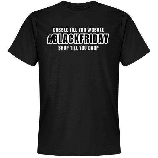 #BLACKFRIDAY T-Shirt