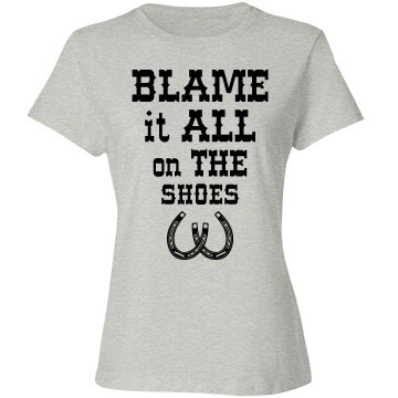 Blame it all on the shoes