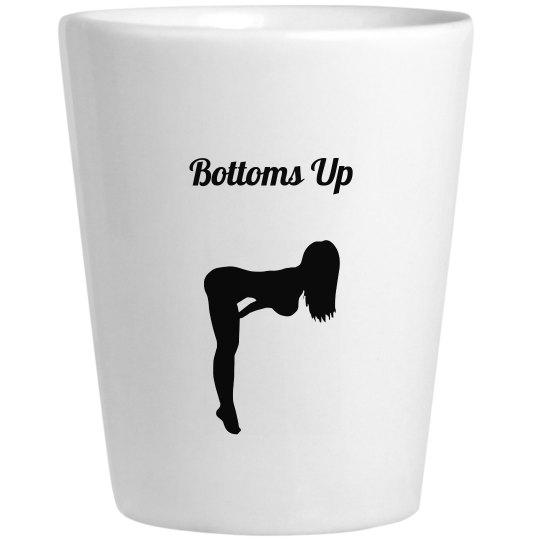 Bottoms Up Shot