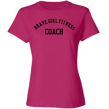 Brave Girl Fitness Coach Tee