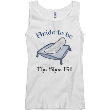 Bride To Be, The Shoe Fit