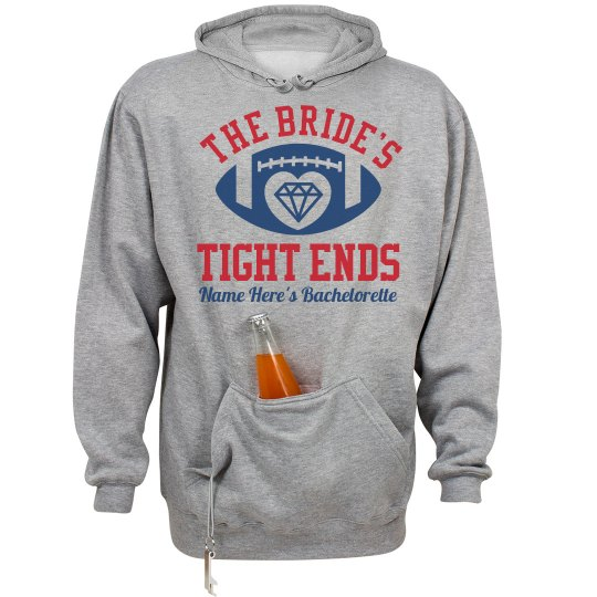 Bride's Tight Ends Football Bachelorette Hoodie