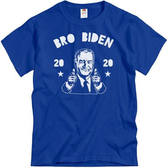 Bro Biden 2020 Funny Tee