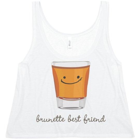 Brunette Whiskey Friend