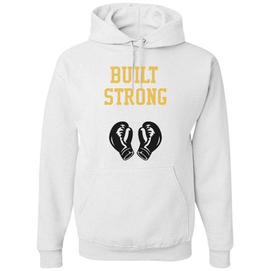 Built Strong Sweatshirt