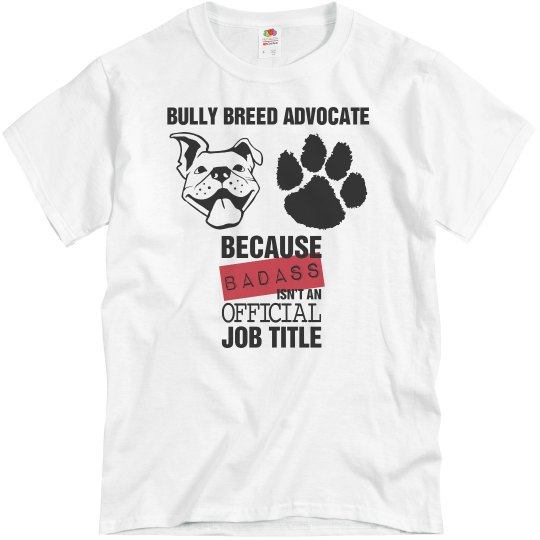 Bully Breed Advocate Tee