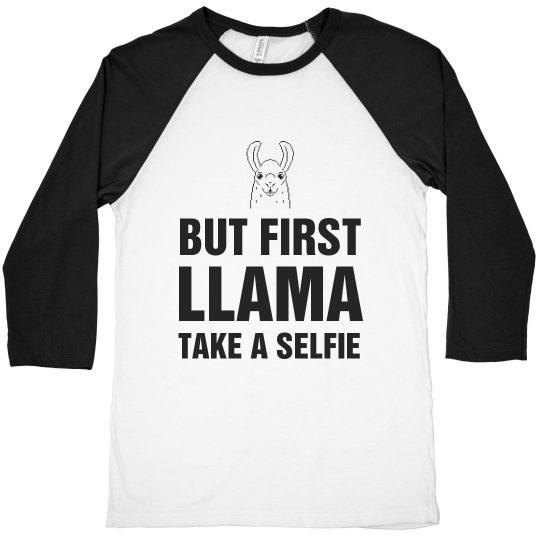 But First Llama Take A Selfie