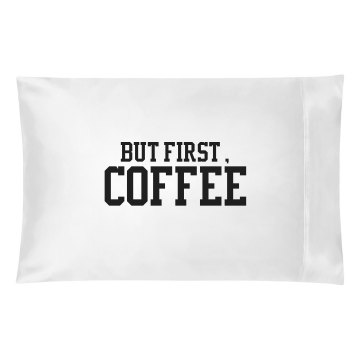 But first,coffee