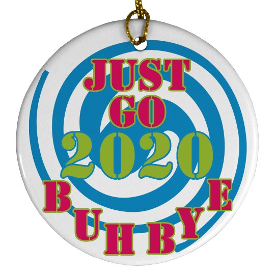 Buybye 2020 - Don't let the door hit ya in the A%&