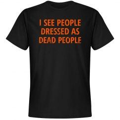 I see people...