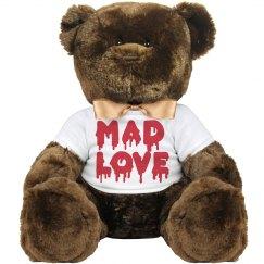 MAD LOVE LARGE BEAR