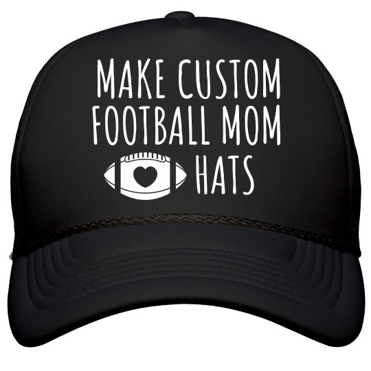 Create Your Own Football Mom Hat Film and Foil Solid Color Snapback Trucker  Hat 7749aefb222