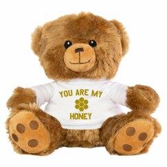 Custom You Are My Honey