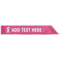 Custom Breast Cancer Survivor Sash