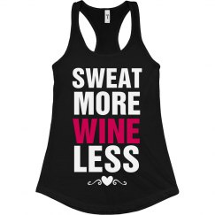 Sweat More Wine Less