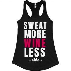 Sweat More Wine Less