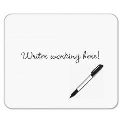 Writer Working Here Mousepad - Pen Design