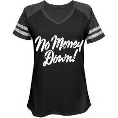 No Money Down Tee