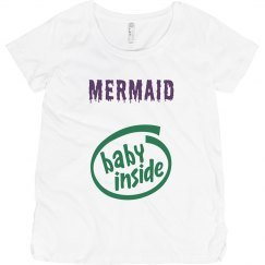 Mermaid Baby Inside Maternity T