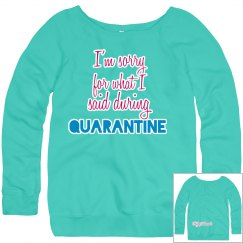 Quarantine sweatshirt teal