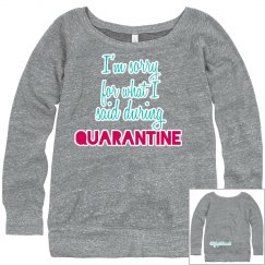 Quarantine sweatshirt gray
